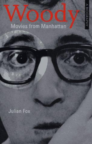 9780879516925: Woody: Movies From Manhattan