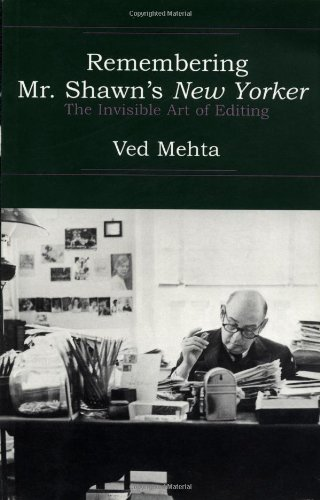 9780879517076: Remembering Mr. Shawn's New Yorker: The Invisible Art of Editing (Continents of Exile)