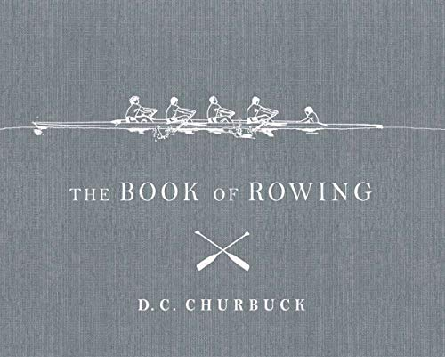 9780879517090: The Book of Rowing