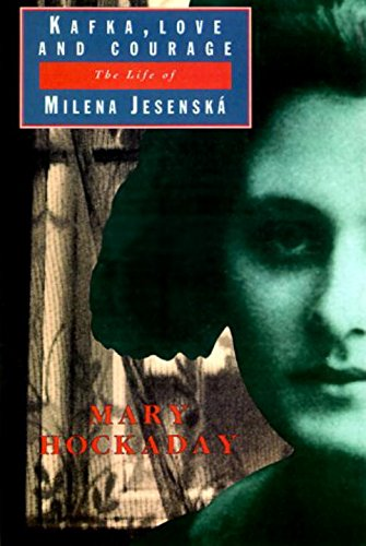 9780879517311: Kafka Love and Courage: The Life of Milena Jesenska