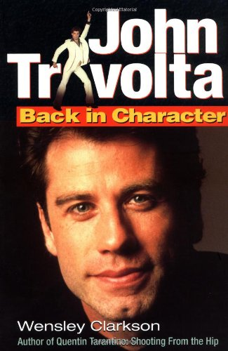 9780879517571: John Travolta: Back in Character