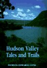 9780879517601: Hudson Valley Tales and Trails