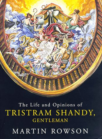 The Life and Opinions of Tristram Shandy,