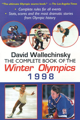 9780879518189: Complete Book of the Winter Olympics 1998 (Complete Book of the Olympics)