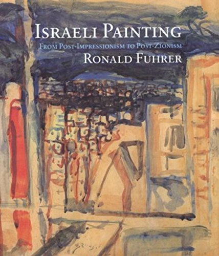 9780879518226: Israeli Painting: From Post-Impressionism to Post-Zionism