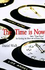 "9780879518325: Time Is Now: Sixty ""Time Pieces"" for Reflection & Action"