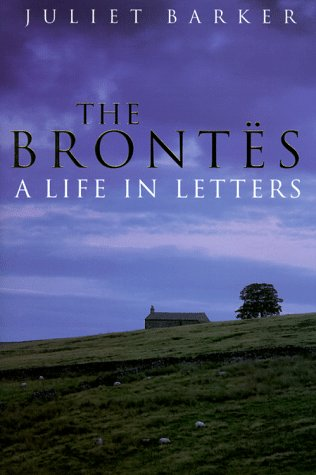 9780879518387: The Brontes: A Life in Letters