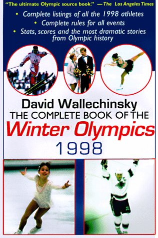 9780879518493: Complete Book of the Winter Olympics 1998 (Complete Book of the Olympics)