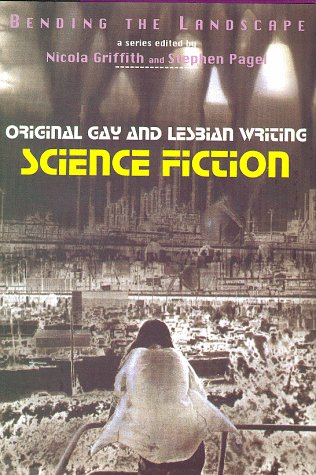 Bending the Landscape: Original Gay and Lesbian Writing Vol. 1: Griffith, Nicola; Pagel, Stephen