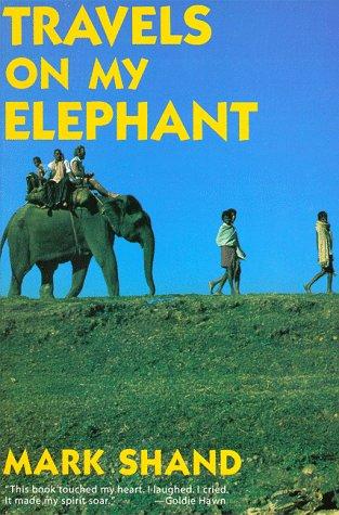 9780879518684: Travels on my Elephant