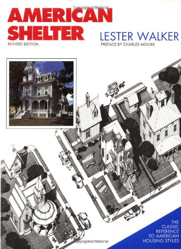 9780879518714: American Shelter : An Illustrated Encyclopedia of the American Home
