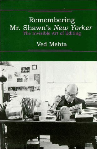9780879518769: Remembering Mr. Shawn's New Yorker: The Invisible Art of Editing (Continents of Exile)