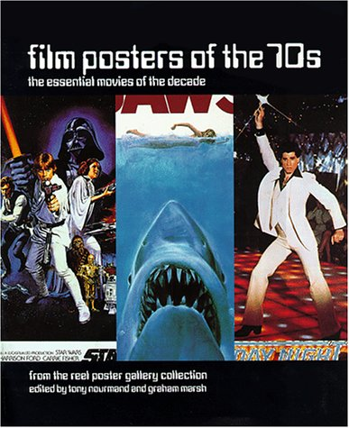 9780879519049: Film Posters of the 70s: The Essential Movies of the Decade : From the Reel Poster Gallery Collection