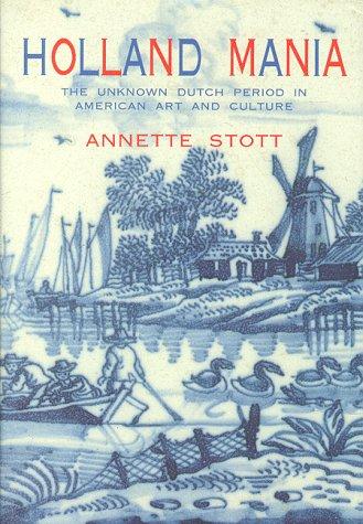 Holland Mania: Stott, Annette