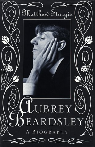 9780879519100: Aubrey Beardsley: A Biography