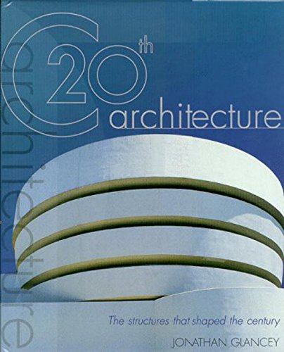 9780879519124: 20th-century Architecture: The Structures That Shaped the Century