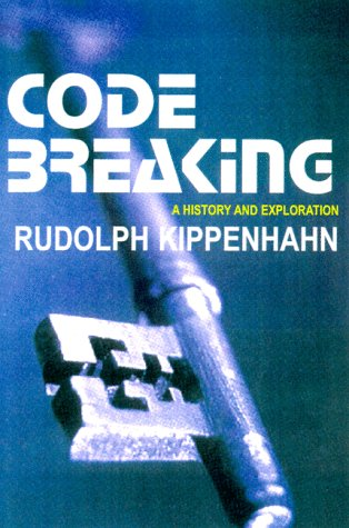 9780879519193: CODE BREAKING: A History and Exploration