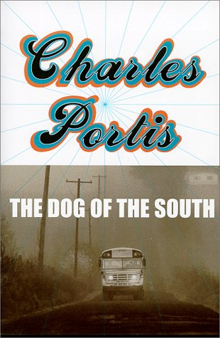 9780879519315: The Dog of the South