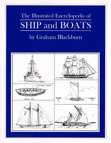 9780879519322: The Illustrated Encyclopedia of Ship and Boats