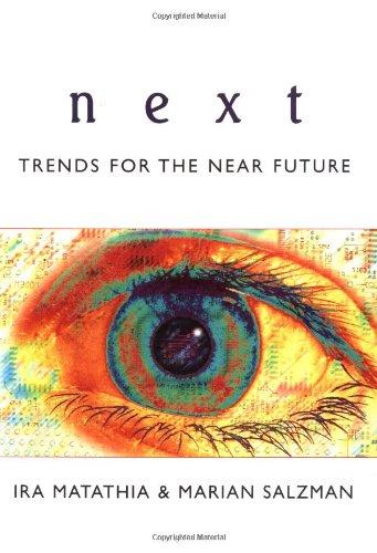 next trends for the near Future: Matathia, Ira;Salzman, Marian;O'Reilly,