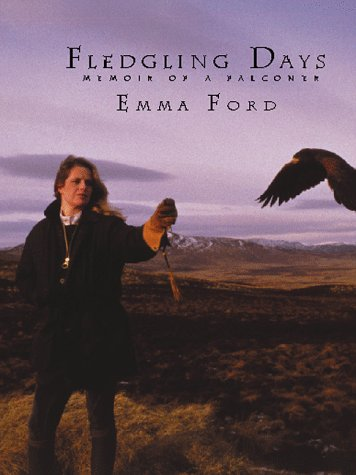 9780879519476: Fledgling Days: Memoir of a Falconer