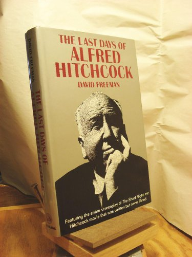 9780879519841: Last Days of Alfred Hitchcock/Alfred Hitchcocks the Short Night
