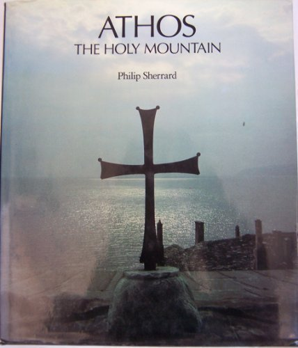 9780879519889: Athos: The Holy Mountain