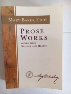 Prose Works (Catalog No P21546): Mary Baker Eddy