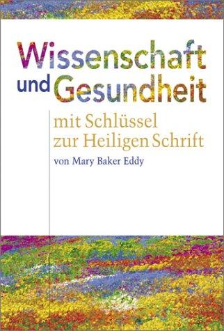 9780879521455: Wissenschaft Und Gesundheit : Science and Health (Bilingual Edition - English German)