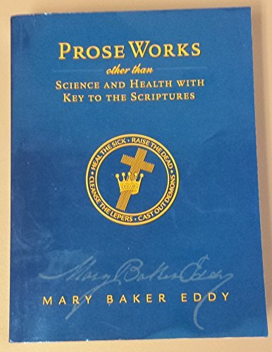 9780879523626: Prose Works Other Than Science and Health with Key to the Scriptures