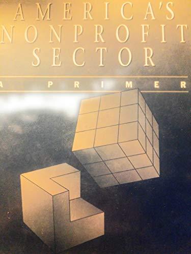 9780879544515: America's Nonprofit Sector: A Primer
