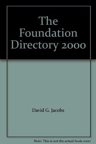 THE FOUNDATION DIRECTORY 2000 Edition