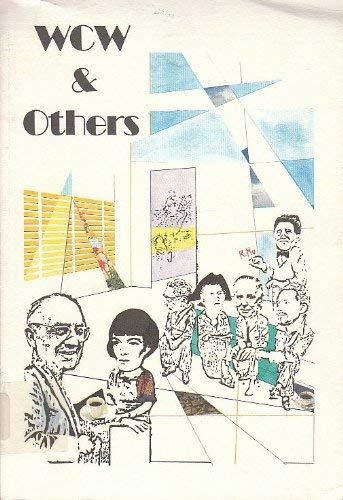 Wcw and Others Essays on William Carlos Williams and His Association With Ezra Pound, Hilda ...