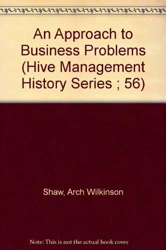 9780879600587: An Approach to Business Problems (Hive Management History Series ; 56)