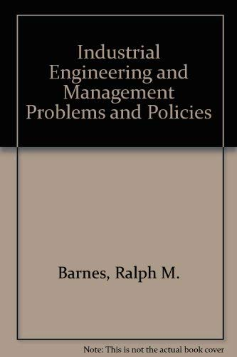 9780879600662: Industrial Engineering and Management Problems and Policies (Hive management history series, no. 62)