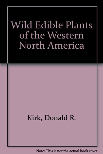 9780879610371: Wild Edible Plants of the Western North America