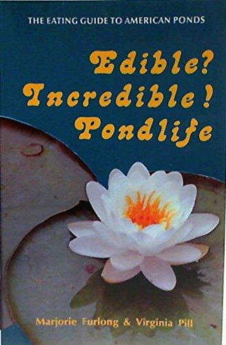 9780879610838: Edible? Incredible! Pondlife