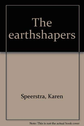 The earthshapers: Karen Speerstra