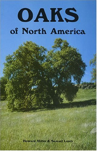 9780879611378: Oaks of North America