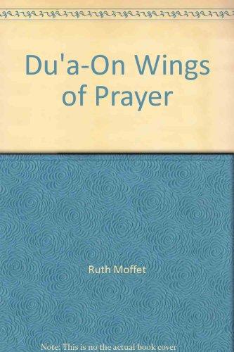 9780879611439: Du'a-On Wings of Prayer