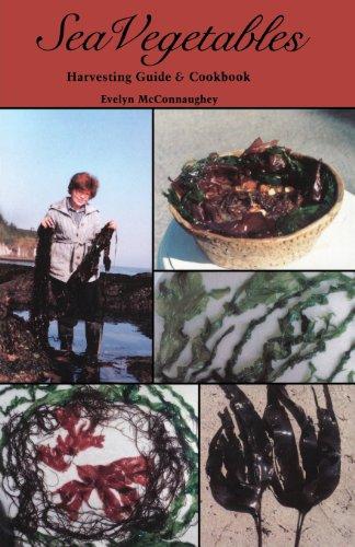 9780879611514: Sea Vegetables, Harvesting Guide