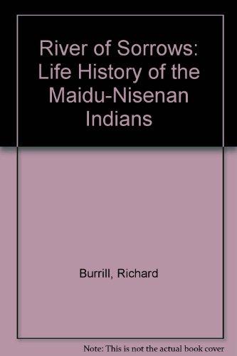 9780879611866: River of Sorrows: Life History of the Maidu-Nisenan Indians