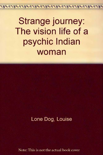 9780879612061: Strange journey: The vision life of a psychic Indian woman