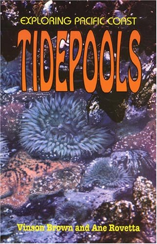 9780879612177: Exploring Pacific Coast Tidepools (Outdoor and Nature)