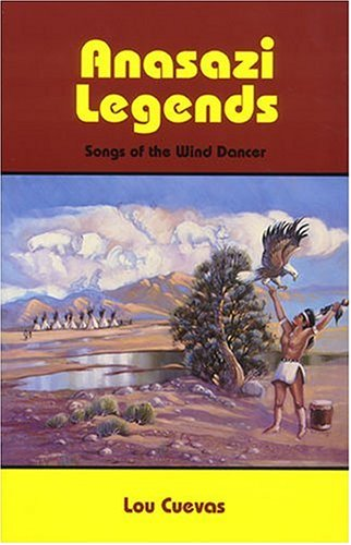 9780879612566: Anasazi Legends: Songs of the Wind Dancer