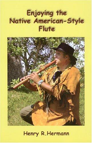 9780879612719: Enjoying the Native American-Style Flute