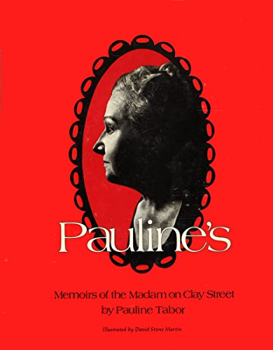9780879630089: Pauline's: Memoirs of the Madam on Clay Street