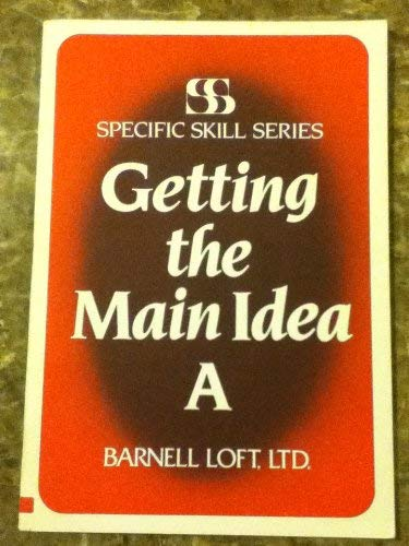 9780879650117: Getting the Main Idea Book A (Specific Skill Series)