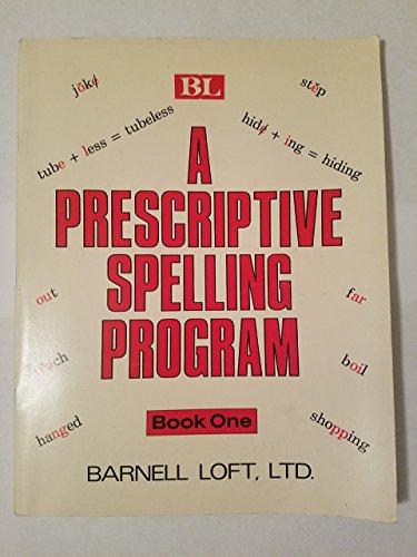 9780879650582: A Prescriptive Spelling Program (Book One)