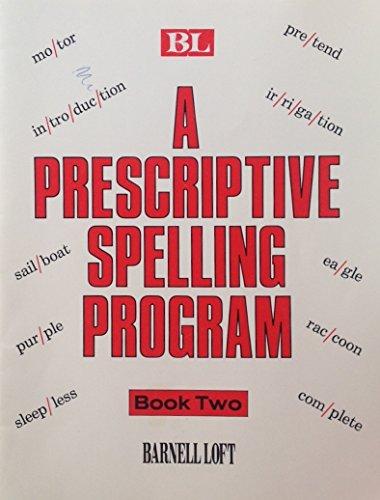 9780879650599: A Prescriptive Spelling Program (Book Two)